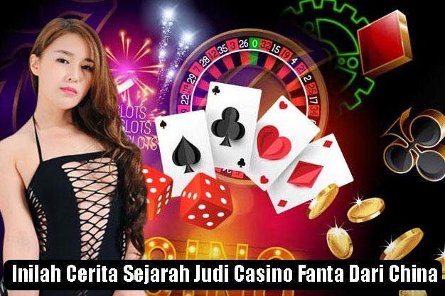 Inilah Cerita Sejarah Judi Casino Fantan Dari China